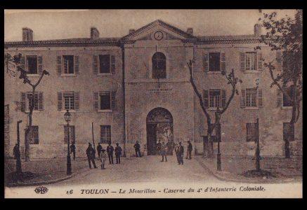 Toulon, caserne du 4eme Régiment d'infanterie coloniale
